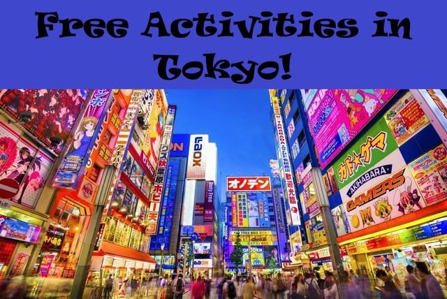 0d2344300dbf1010fd72b5b18760062dcdeb1d18 free activities tokyo